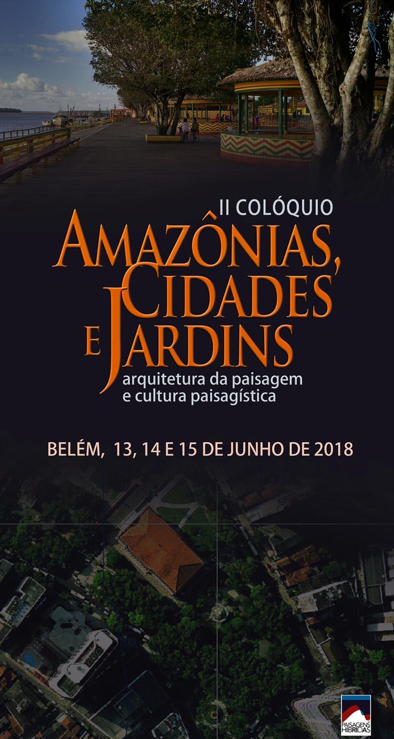 Paisagens Hibridas - Amazônia cidades e jardins