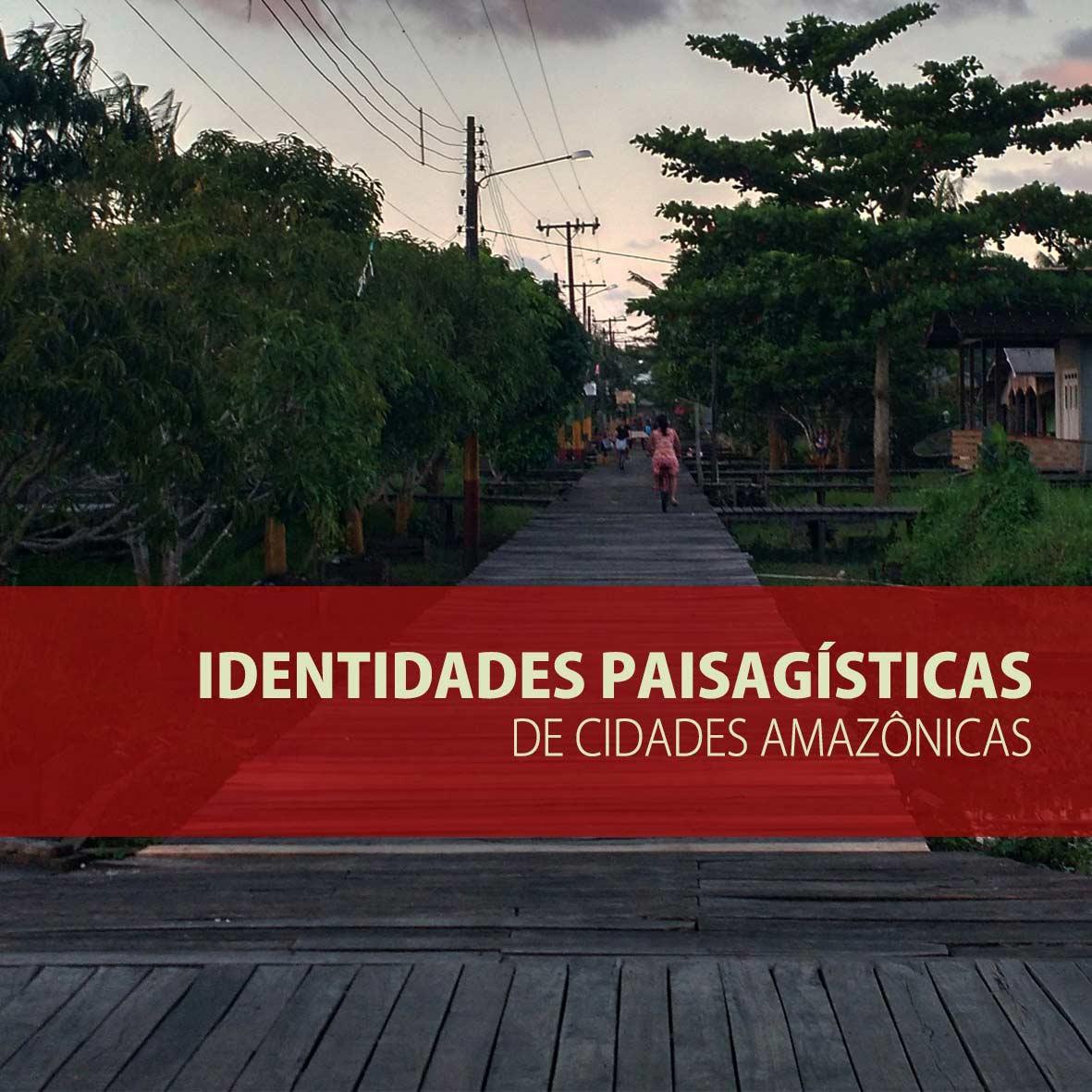 Paisagens Hibridas - Identidade Paisagísticas